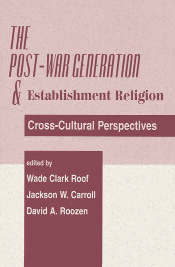 The Post-war Generation And The Establishment Of Religion book cover