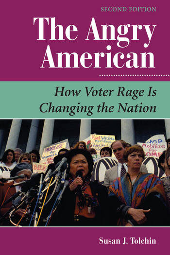 The Angry American How Voter Rage Is Changing The Nation book cover
