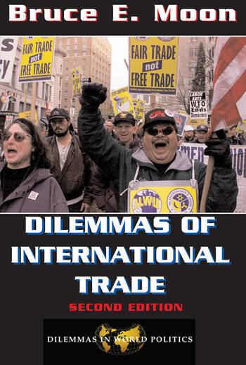 Dilemmas Of International Trade Second Edition book cover