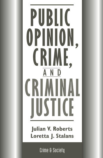 Public Opinion, Crime, And Criminal Justice book cover