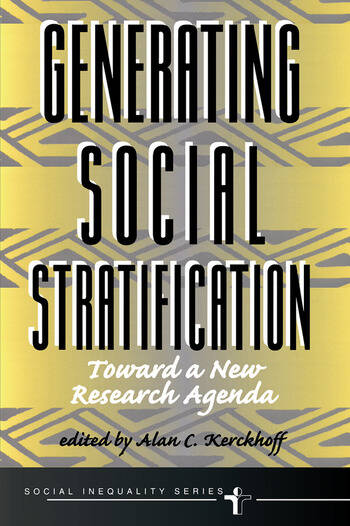 Generating Social Stratification Toward A New Research Agenda book cover