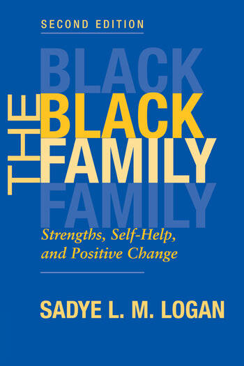 The Black Family Strengths, Self-help, And Positive Change, Second Edition book cover