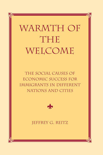 Warmth Of The Welcome The Social Causes Of Economic Success In Different Nations And Cities book cover