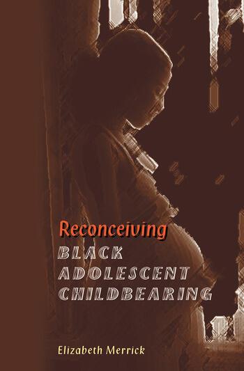 Reconceiving Black Adolescent Pregnancy book cover