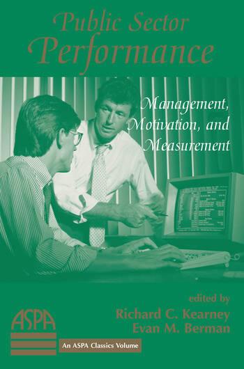 Public Sector Performance Management, Motivation, And Measurement book cover