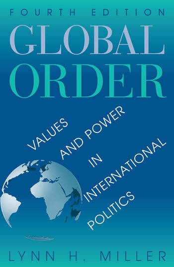 Global Order Values And Power In International Relations, Fourth Edition book cover