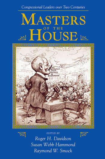 Masters Of The House Congressional Leadership Over Two Centuries book cover