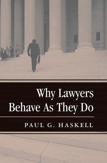 Why Lawyers Behave As They Do book cover