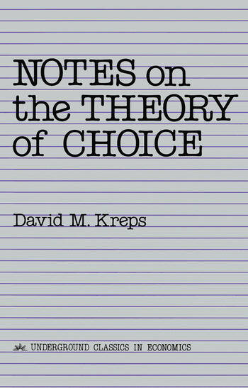 Notes On The Theory Of Choice book cover