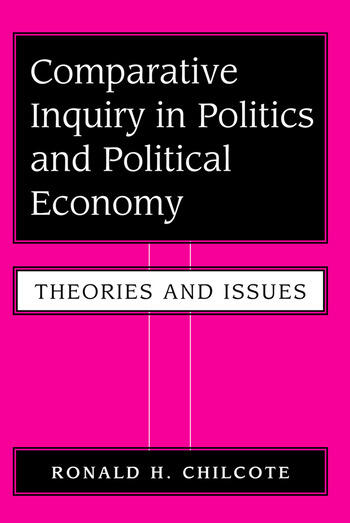 Comparative Inquiry In Politics And Political Economy Theories And Issues book cover