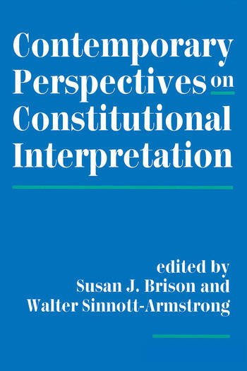 Contemporary Perspectives On Constitutional Interpretation book cover