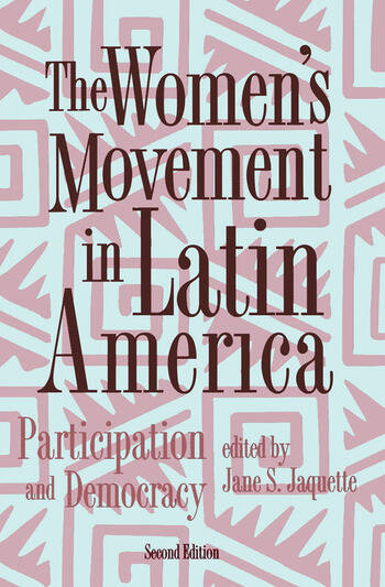 The Women's Movement In Latin America Participation And Democracy book cover
