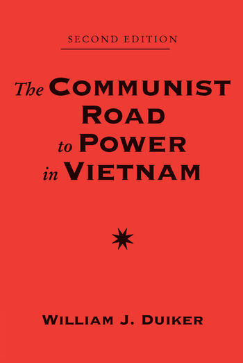 The Communist Road To Power In Vietnam Second Edition book cover