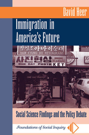 Immigration In America's Future Social Science Findings And The Policy Debate book cover