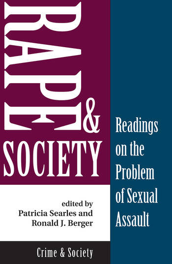Rape And Society Readings On The Problem Of Sexual Assault book cover