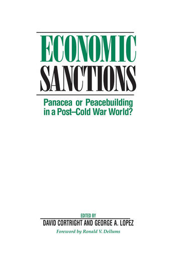 Economic Sanctions Panacea Or Peacebuilding In A Post-cold War World? book cover