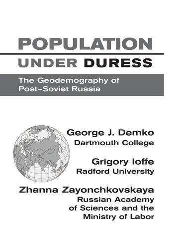 Population Under Duress Geodemography Of Post-soviet Russia book cover