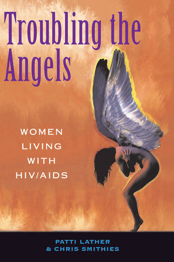 Troubling The Angels Women Living With Hiv/aids book cover
