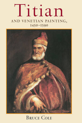 Titian And Venetian Painting, 1450-1590 book cover