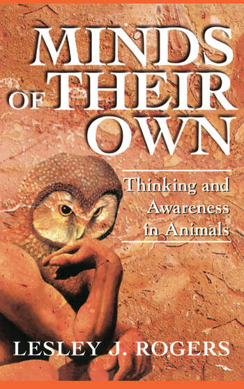 Minds Of Their Own Thinking And Awareness In Animals book cover