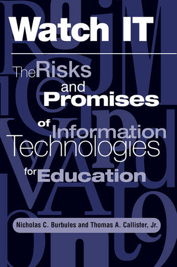 Watch It The Risks And Promises Of Information Technologies For Education book cover