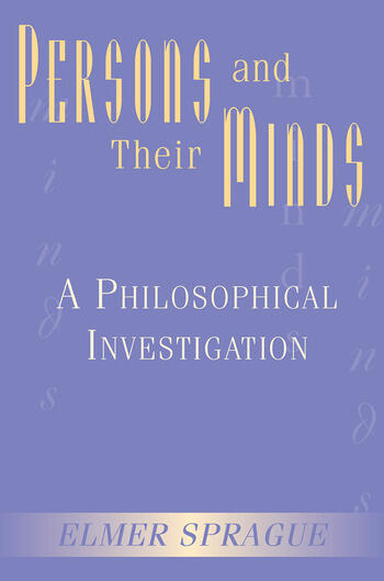 Persons And Their Minds A Philosophical Investigation book cover