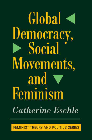 Global Democracy, Social Movements, And Feminism book cover