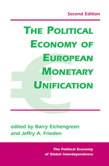 The Political Economy Of European Monetary Unification book cover