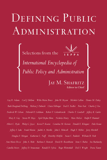 Defining Public Administration Selections from the International Encyclopedia of Public Policy and Administration book cover