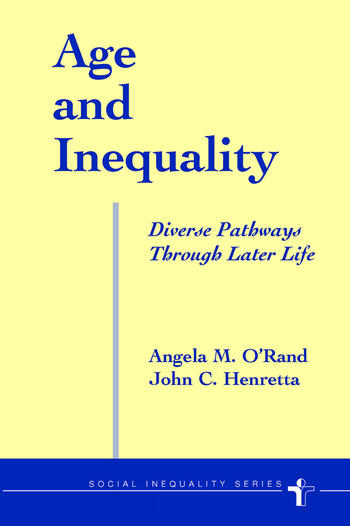 Age And Inequality Diverse Pathways Through Later Life book cover