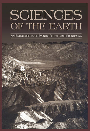 Sciences of the Earth An Encyclopedia of Events, People, and Phenomena book cover