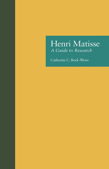 Henri Matisse A Guide to Research book cover