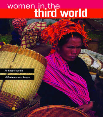 Women in the Third World An Encyclopedia of Contemporary Issues book cover
