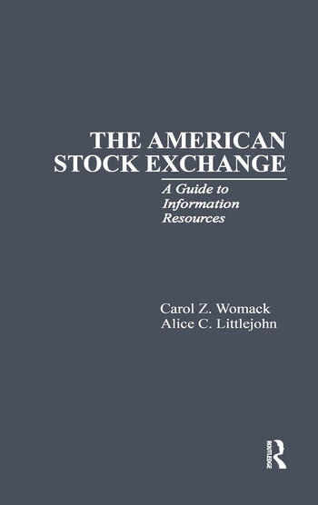 The American Stock Exchange A Guide to Information Resources book cover
