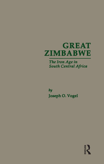 Great Zimbabwe The Iron Age of South Central Africa book cover