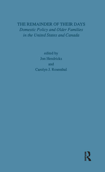 Remainder of Their Days Domestic Policy & Older Families in the United States & Canada book cover