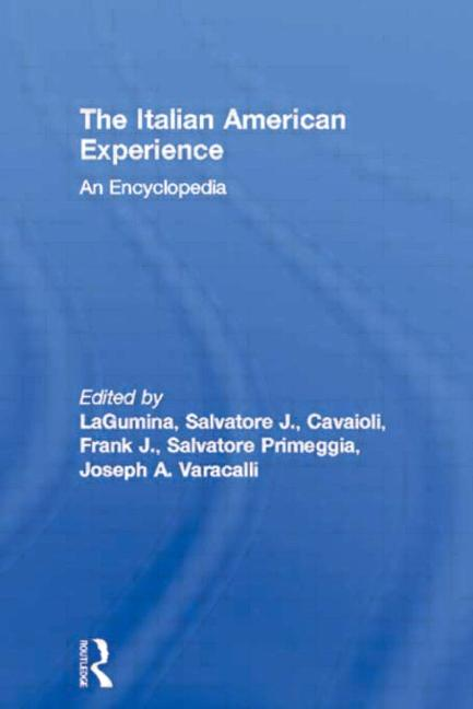 The Italian American Experience An Encyclopedia book cover