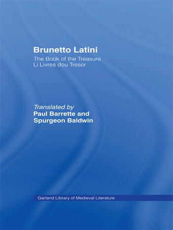 Brunetto Latini The Book of the Treasure - Li Livres dou Treasure book cover