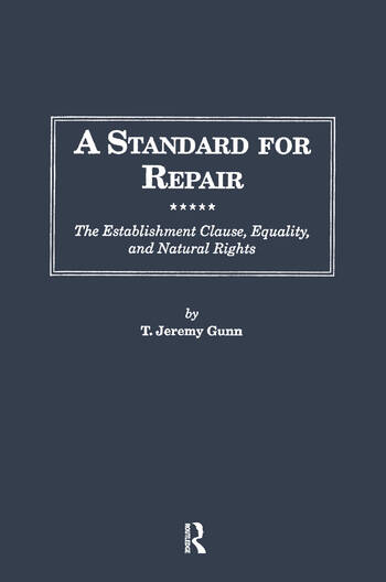 A Standard for Repair The Establishment Clause, Equality, & Natural Rights book cover