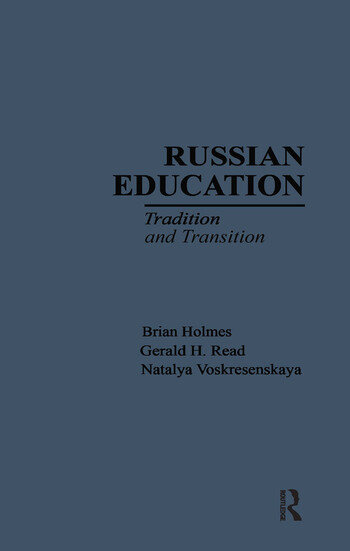 Russian Education Tradition and Transition book cover