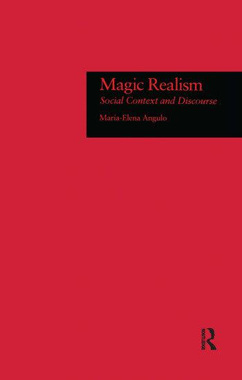 Magic Realism Social Context and Discourse book cover