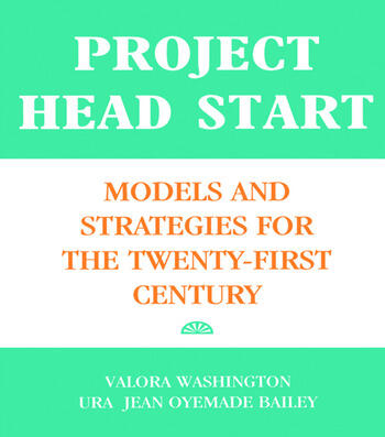 Project Head Start Models and Strategies for the Twenty-First Century book cover