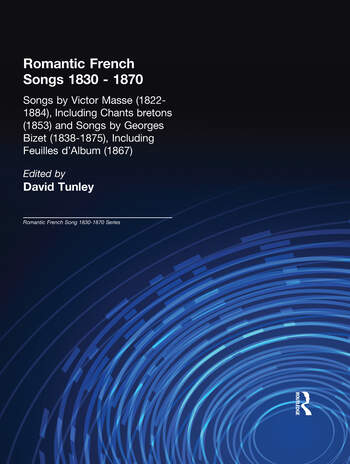 Songs by Victor Mass (1822-1884), Including Chants Bretons (1853), and Songs by Georges Bizet (1838-1875), Including Feuilles d'Album (1867) book cover