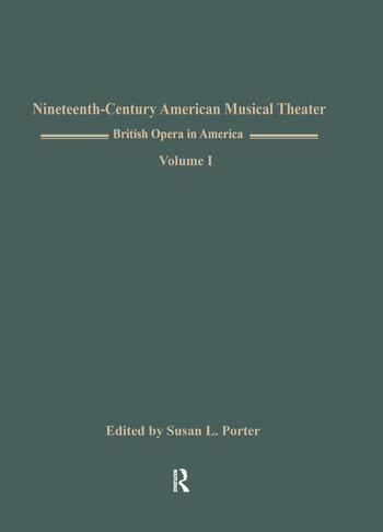 British Opera in America Children in the Wood, Music by Samuel Arnold, Libretto by Thomas Morton, American Premiere book cover