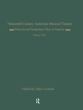 Pasticcio and Temperance Plays in America Il Pesceballo (1862) and Ten Nights... book cover