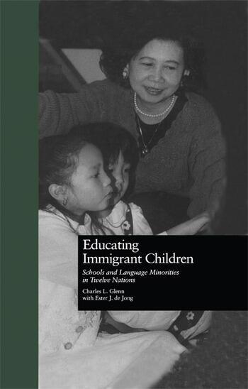 Educating Immigrant Children Schools and Language Minorities in Twelve Nations book cover