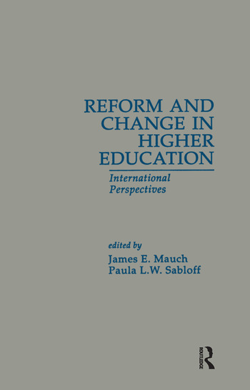 Reform and Change in Higher Education International Perspectives book cover
