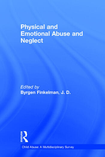 Physical and Emotional Abuse and Neglect book cover