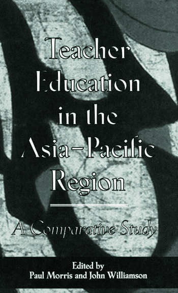 Teacher Education in the Asia-Pacific Region A Comparative Study book cover