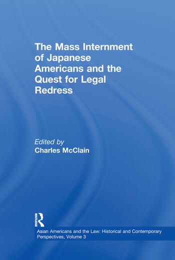 The Mass Internment of Japanese Americans and the Quest for Legal Redress book cover